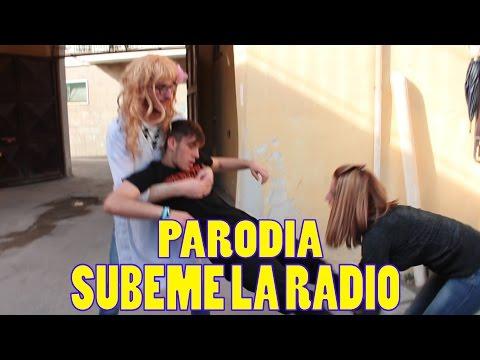 Subeme la Radio - Carolina ft. La Rossa (Parodia Napoletana) - Carmine Migliaccio