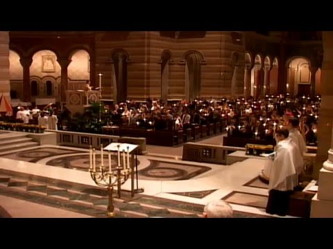 Easter Vigil Mass 3/26/2016 - Cathedral Basilica - Archdiocese of St. Louis
