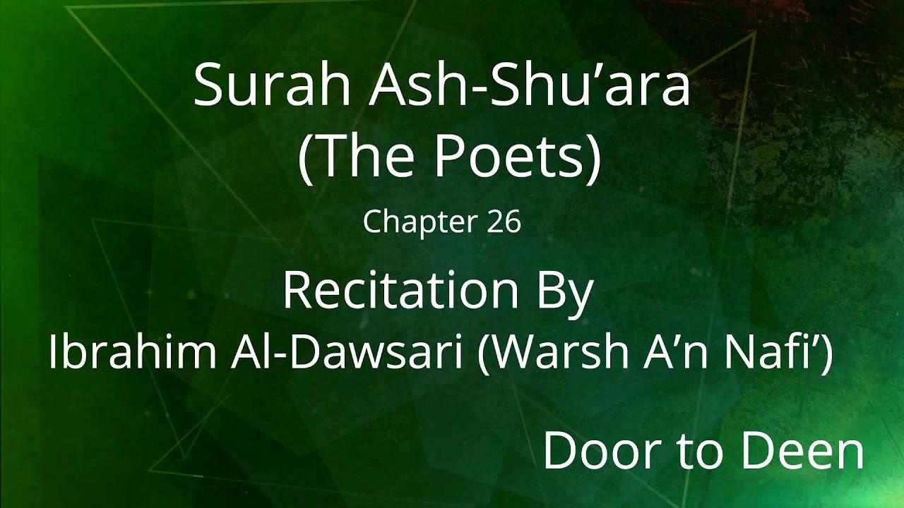Surah Ash-Shu'ara (The Poets) Ibrahim Al-Dawsari (Warsh A'n Nafi') Quran  Recitation by Door to Deen