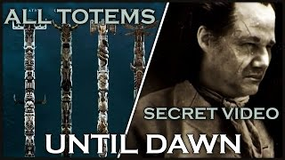 """UNTIL DAWN - All Totems and Secret Video """"The Events Of The Past"""""""