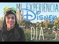 DÍA 6: MI EXPERIENCIA DISNEY | Sebastián Villalobos