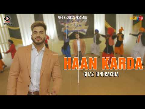 Haan Karda (Official Song) | Gitaz Bindrakhia | Latest Punjabi Song 2018 | Mp4 Records