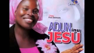 Yoruba gospel songs adun inu Jesu track 2