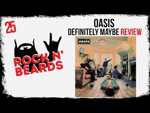 Oasis - Definitely Maybe Review
