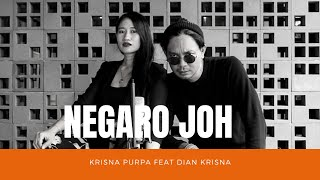 Download NEGARO JOH - KRISNA PURPA feat DIAN KRISNA