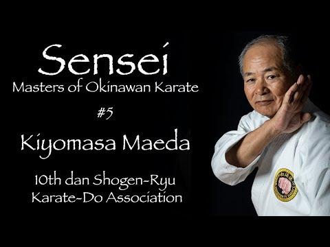 sensei:-masters-of-okinawan-karate-#5-kiyomasa-maeda---沖縄空手
