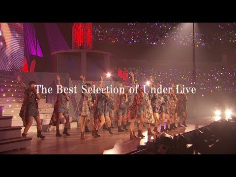 乃木坂46 「The Best Selection of Under Live」予告編