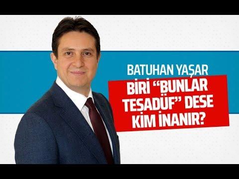 BİRİ 'BUNLAR TESADÜF' DESE KİM İNANIR? #BatuhanYaşar