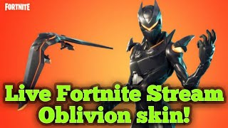 Fortnite live Stream - Playing With Oblivion Skin!🔴