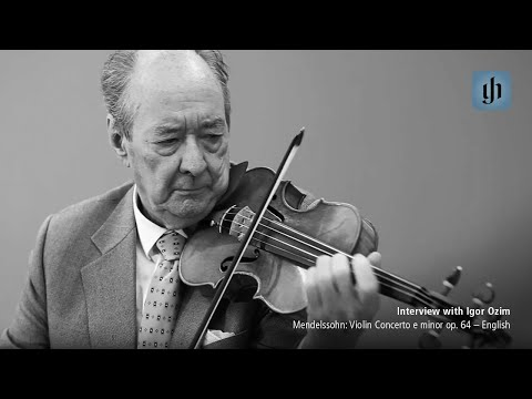 Mendelssohn: Violin Concerto e minor op. 64 -- English -- interview with Igor Ozim