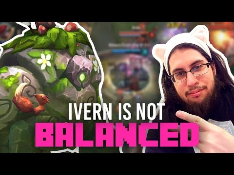 Imaqtpie - IVERN IS NOT BALANCED AND I LOVE IT