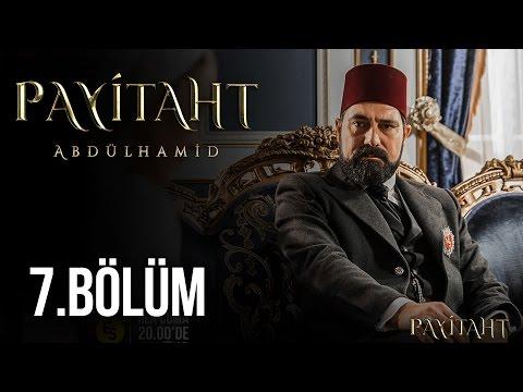 Payitaht Abdülhamid 7. Bölüm HD