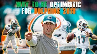 Why To Be Optimistic For Dolphins 2018 Season!? [Miami Dolphins Fan Reaction]