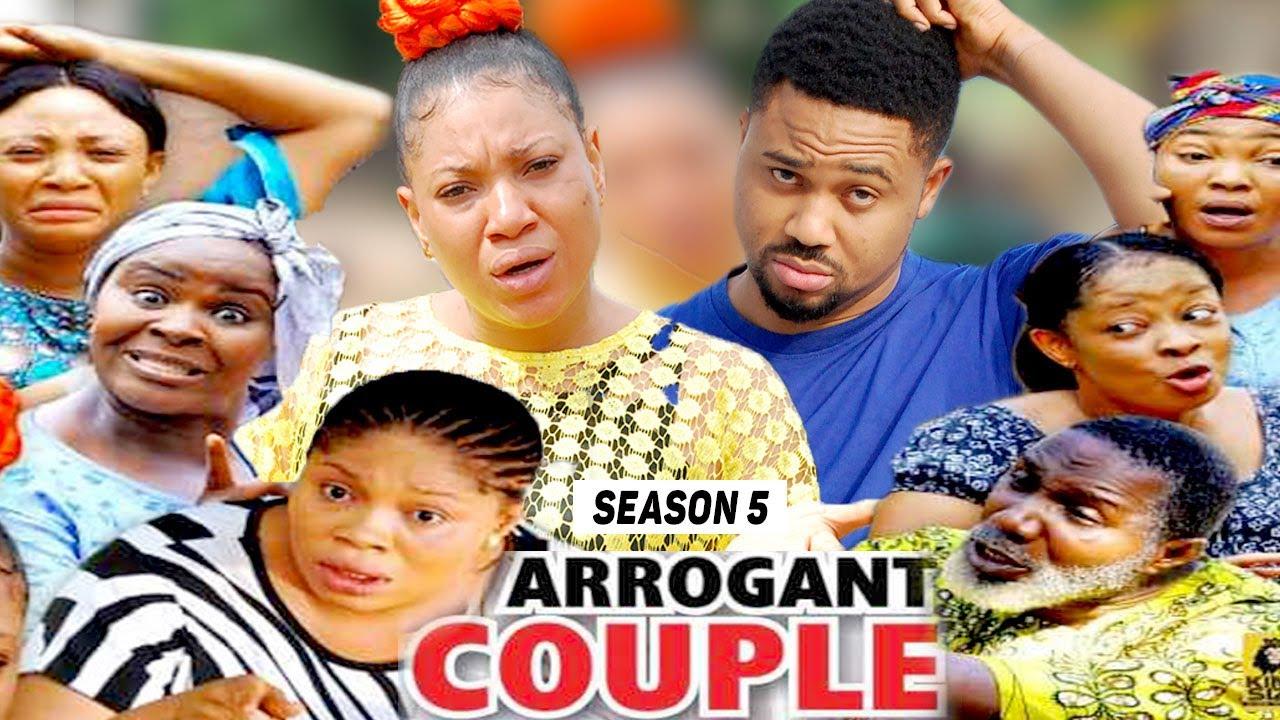 Download ARROGANT COUPLE (SEASON 5) (NEW MOVIE) - 2021 LATEST NIGERIAN NOLLYWOOD MOVIES
