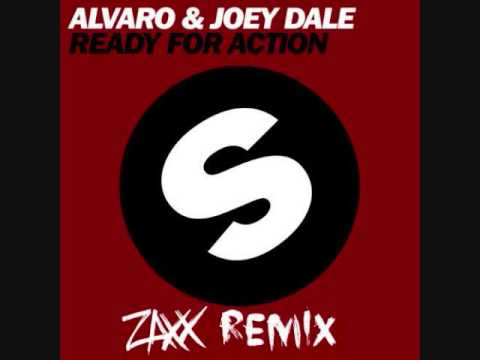 Alvaro & Joey Dale - Ready For Action (ZAXX REMIX)