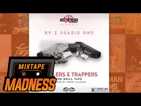 RV X Headie One - Move (Prod. Quiet PVCK) [Drillers & Trappers] | @MixtapeMadness
