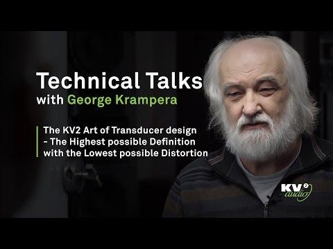 TECHNICAL TALKS - The KV2 Art of Transducer design