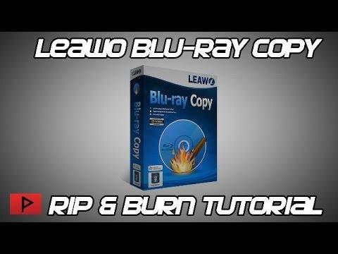 [How To] Copy Blu-Ray Movies Using Leawo's Blu-Ray Copy Tutorial