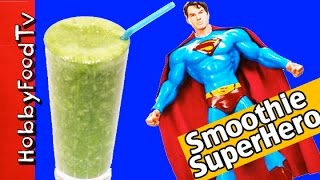 Hobbyfood: Superhero Power Smoothie! Superman Lightening Batman Saves The Day Hobbykidstv