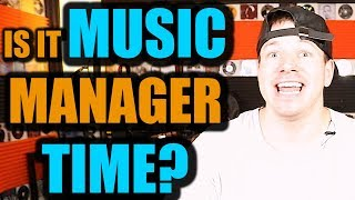 When Is The Best Time For Artists To Get A Manager?