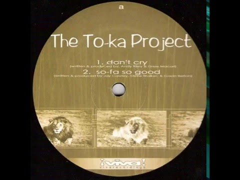 The To-ka Project  -  Don't Cry