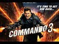 COMMANDO 3 (2019) | Vidyut Jammwal | Adah Sharma | 29 Nov