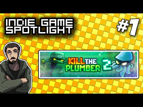Kill The Plumber 2 - Indie Game Spotlight (BrettUltimus)