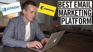 Best Email Marketing Platform For 2019! (MailChimp vs Aweber)
