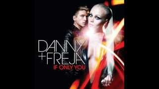 Danny_Freja Ft DJ Achrdili  - If Only You [Club Mix]