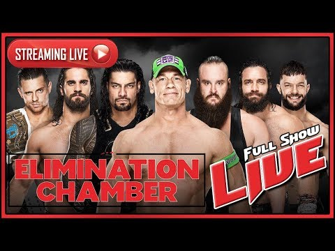 wwe-elimination-chamber-2018-live-stream-full-show-february-25th-2018-live-reactions