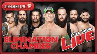 WWE Elimination Chamber 2018 Live Stream Full Show February 25th 2018 Live Reactions