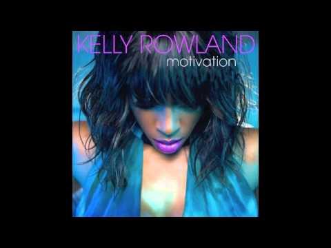 Kelly Rowland - Motivation (Explicit) Without Lil Wayne