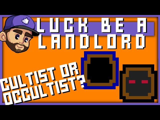 CULTIST OR OCCULTIST? | Luck be a Landlord Playthru: 3