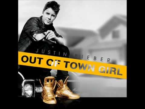Justin Bieber Out Of Town Girl