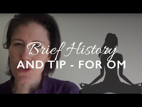Brief History of Om | How To Chant Om In Yoga Class