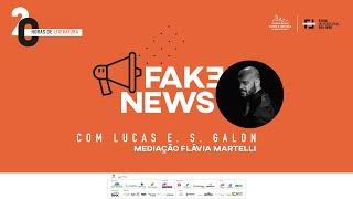 """20 HORAS DE LITERATURA """"Fake News"""""""