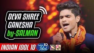 Deva Shree Ganesha - Salman Ali - Indian Idol 10 - Neha Kakkar - 2018