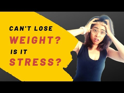 Not Losing Weight? Reduce Stress to Lose Weight! (Hindi)