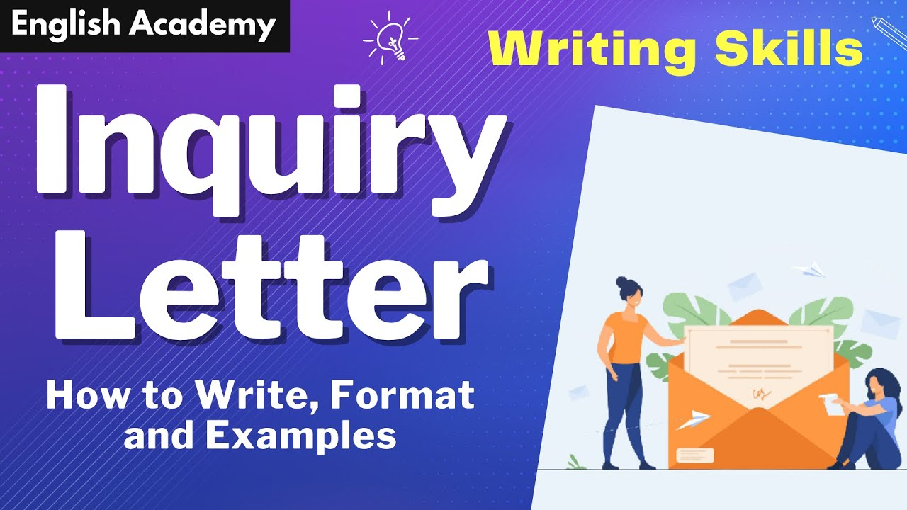 How To Write Inquiry Letter Inquiry Letter Format And Example