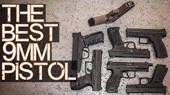 The BEST 9mm Pistol - Detailed comparison of the most popular 9mm handguns