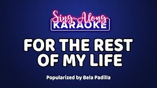 For The Rest Of My Life - Bela Padilla [Official Sing-Along Version]