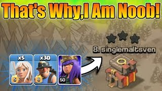 That's Why,I Am Still Noob In Clash Of Clans😂 Hilarious Attack Strategy😅