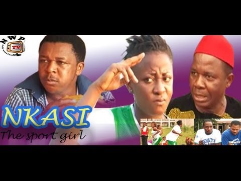Nkasi the Sport Girl - 2014 Nigeria Nollywood Movie