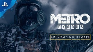 Metro Exodus - Artyom's Nightmare | PS4