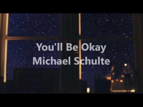 You'll be Okay | Michael Schulte | Letra en Español