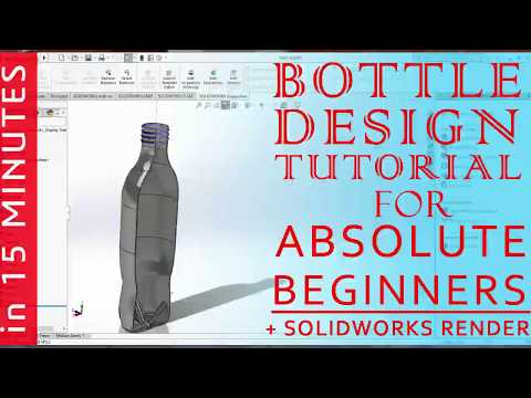 SOLIDWORKS BOTTLE DESIGN TUTORIAL - for ABSOLUTE BEGINNERS (in 15 MINUTES) thumbnail
