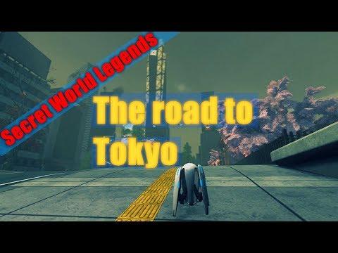 Secret World Legends Tokyo - The road to Tokyo