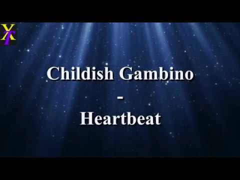Heartbeat Childish Gambino