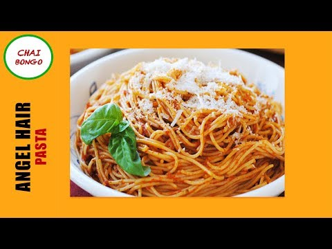 How To Make Quick Angel Hair Pasta Dinner?
