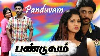 PANDUVAM | Sidesh & Swasika |Tamil New Release Movie | Tamil latest Full Movie 2015 - full Hd 1080